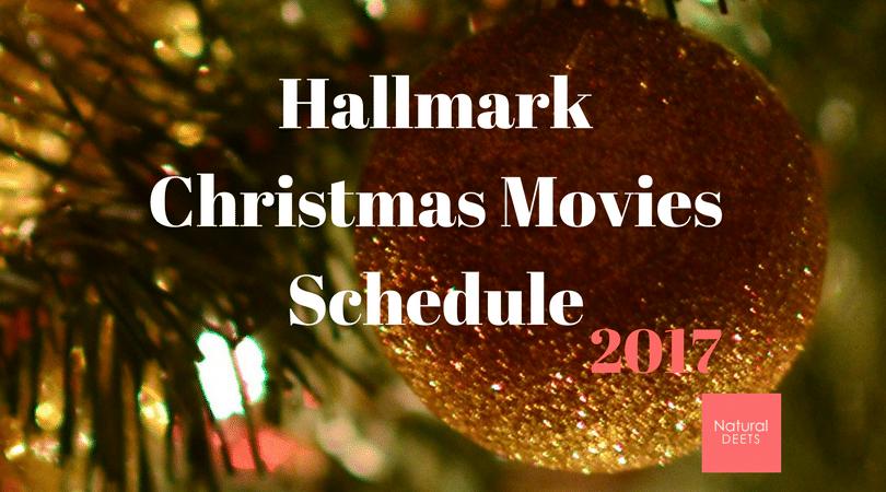 Hallmark christmas movies schedule 2017 natural deets for Hallmark christmas movies 2017 schedule