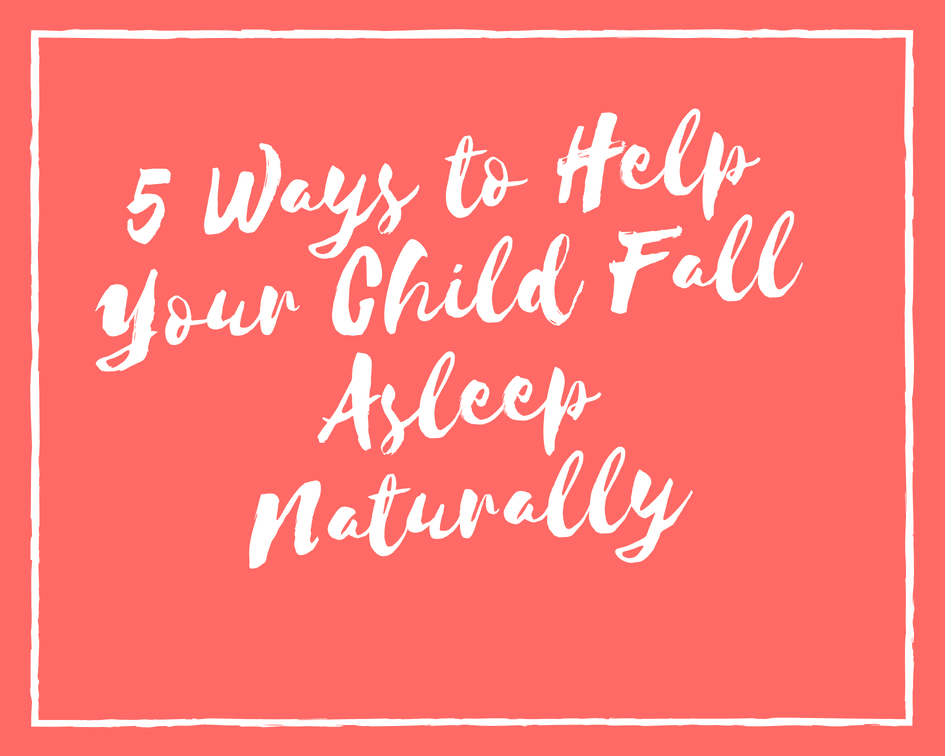 help your child fall asleep