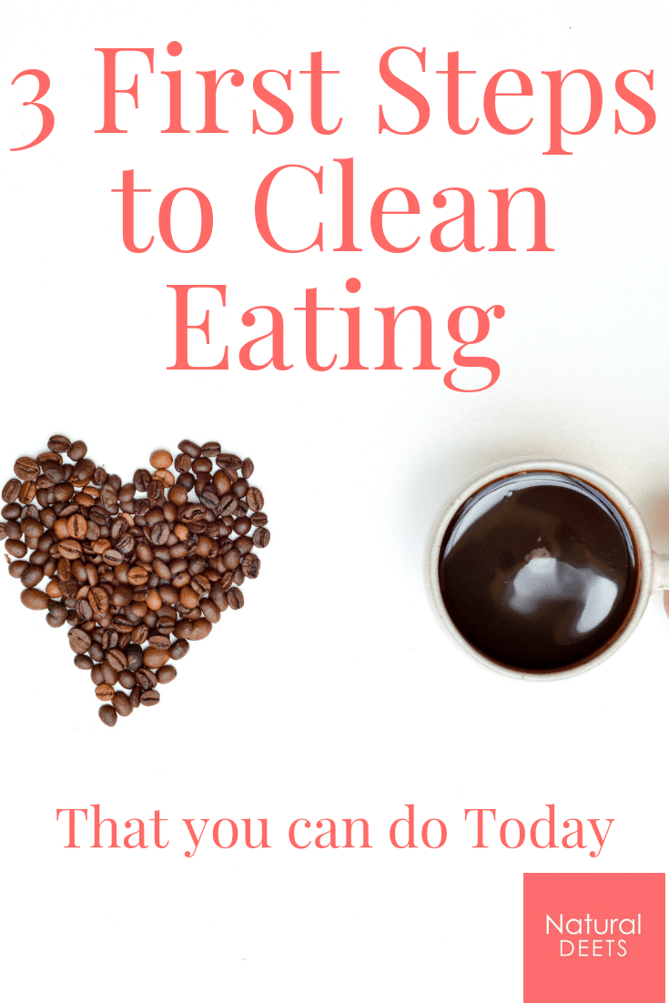 3 first steps to clean eating