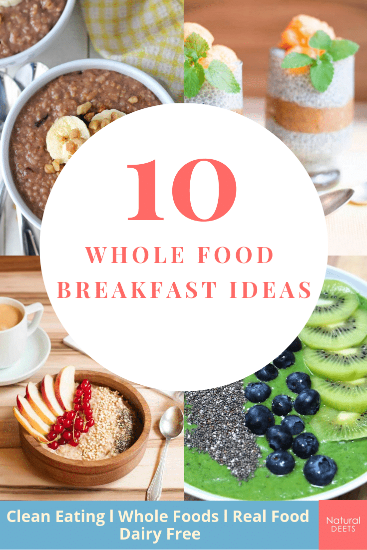 whole food breakfast ideas