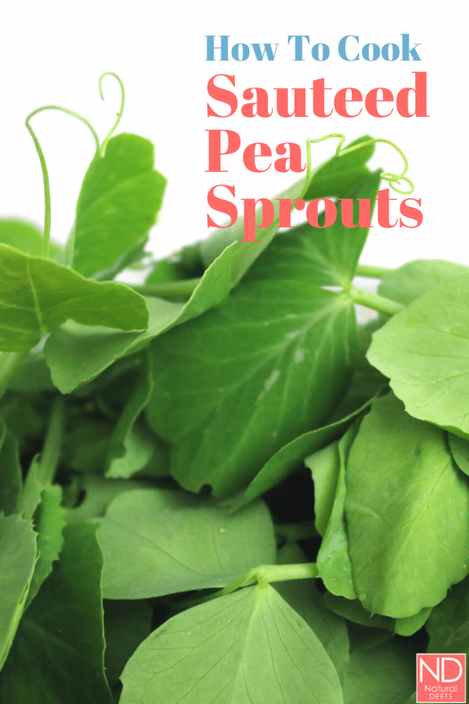 pinterest pin that says how to cook sauteed pea sprouts