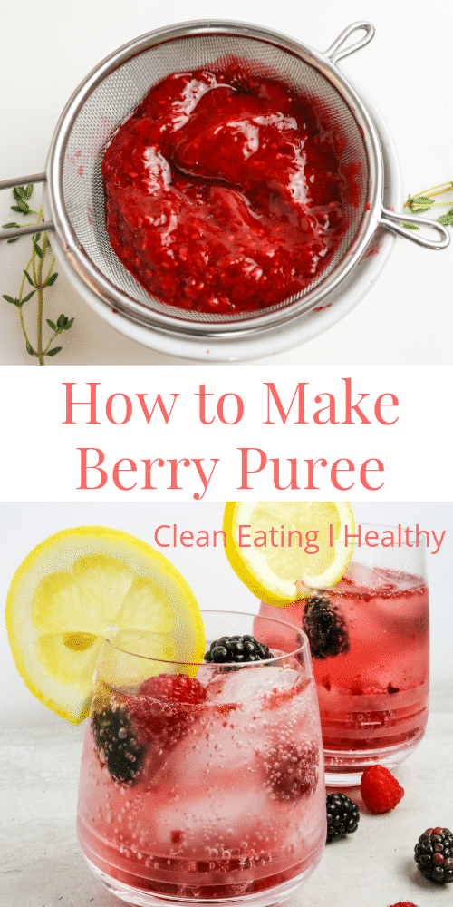 pin on how to make berry puree