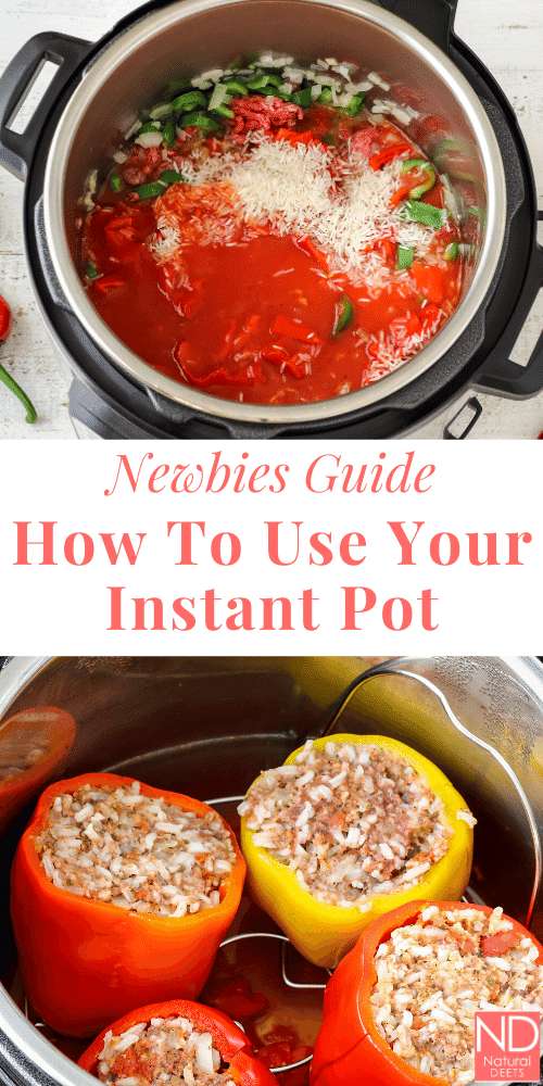 "a pinterest pin that says ""newbies guide how to use your instant pot"""