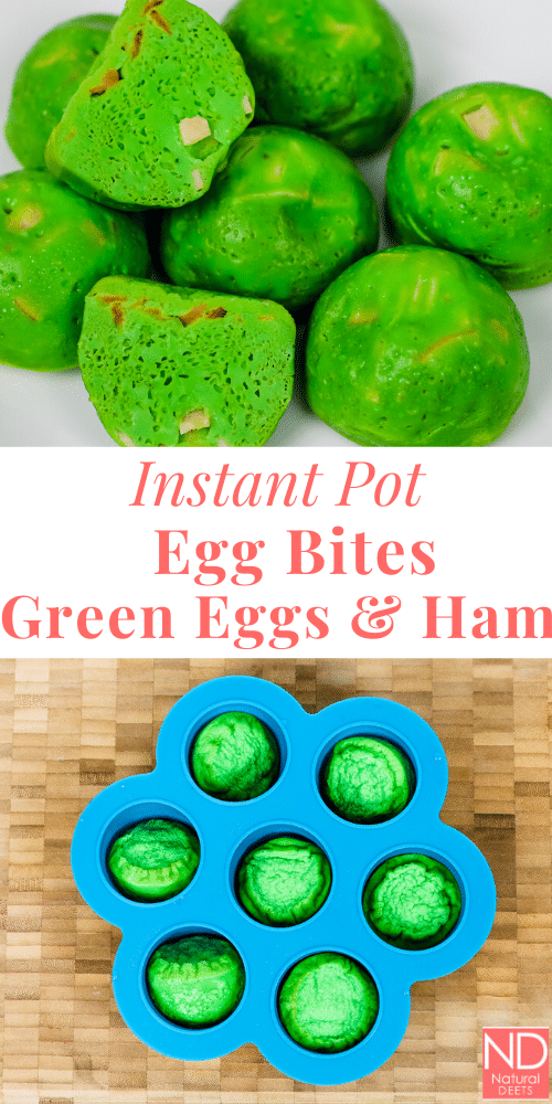 "a pinterest pin that says ""instant pot egg bites green eggs and ham"""