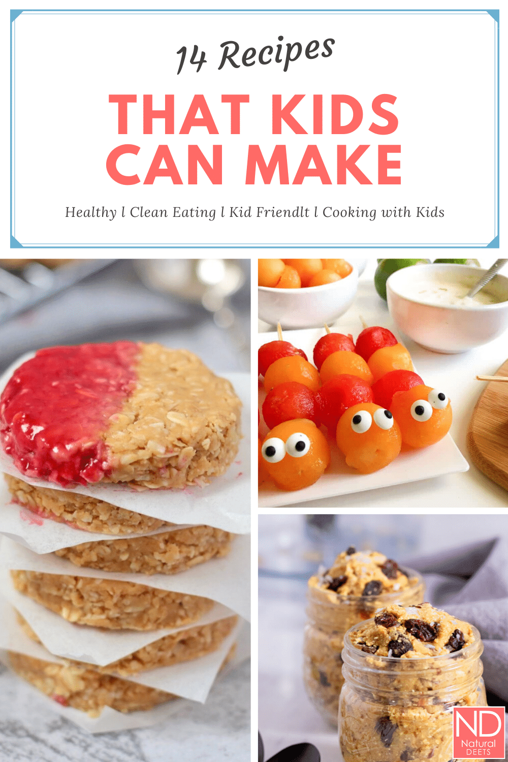 pinterest pin that says 14 recipes that kids can make and 3 pictures of recipes in the blog post