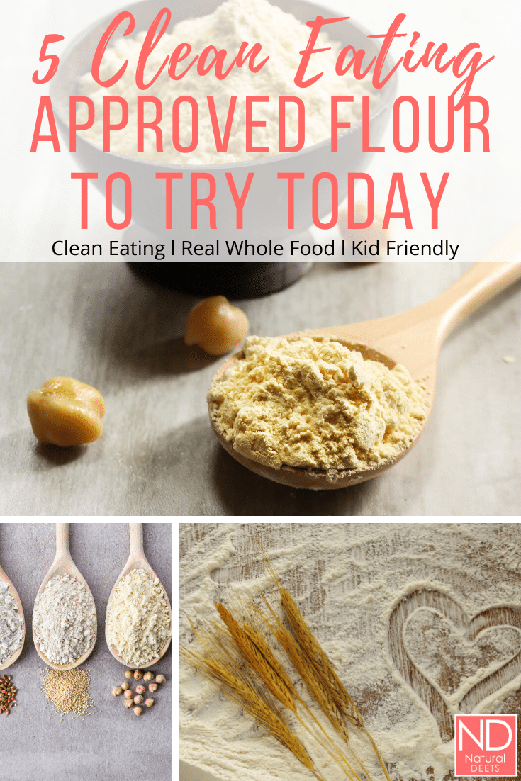 a pinterest pin with pictures of flour and the words 5 clean eating approved flours to try today