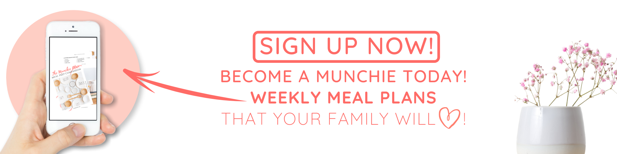 a picture that says sign up now and become a munchie today, weely meal plans that your family will love