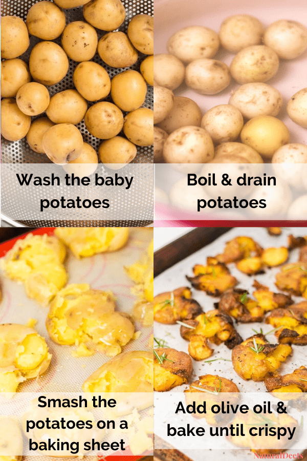 4 pictures showing how to make smashed potatoes. It says wash the baby potatoes, boil and drain potatoes, smash the potatoes and add oil and bake the potatoes