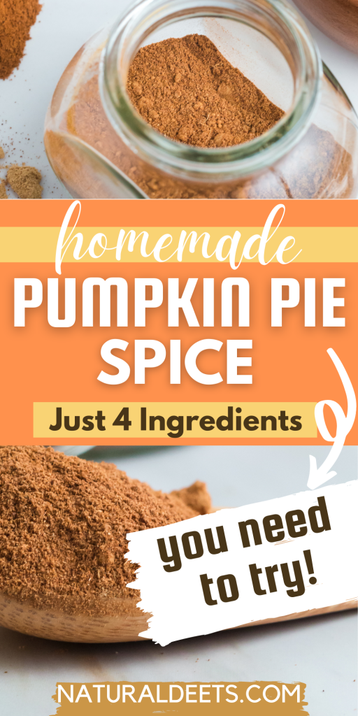 pinterest pin that says homemade pumpkin pie spice and has 2 pictures of the spice blend